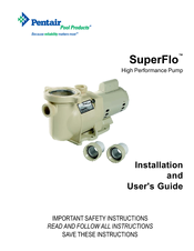 pentair pump installation and user manual pdf download rh manualslib com Pentair SuperFlo Manual Pentair IntelliFlo Variable Speed Pump