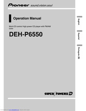 Pioneer Super Tuner III D DEH-P6550 Operation Manual