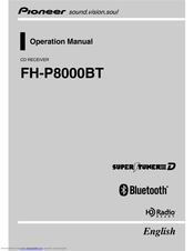 Pioneer SUPER TUNER III D FH-P8000BT Operation Manual