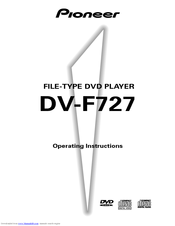 Pioneer DV-F727 - DVD Changer Operating Instructions Manual