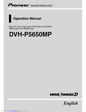 Pioneer DVH-P5650MP Operation Manual