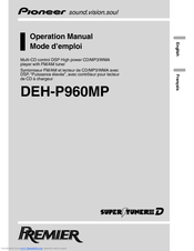 Pioneer Premier DEH-P960MP Operation Manual