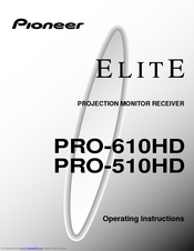 Pioneer Elite PRO-610HD Operating Instructions Manual
