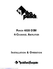 Rockford Fosgate PUNCH 4020 DSM Installation & Operation Manual