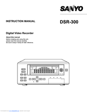 Sanyo DSR - 300 Instruction Manual