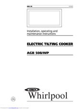 Whirlpool AGB 508/WP Installation, Operating And Maintenance Instructions