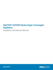 Dell EMC XC6420 Series Installation And Service Manual