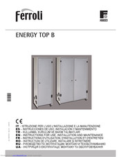 Ferroli ENERGY TOP B 80 Instructions For Use, Installation And Maintenance