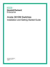 HP Aruba 3810M Series Installation And Getting Started Manual