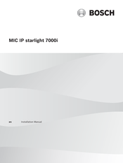 Bosch MIC IP starlight 7000i Installation Manual