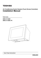 Toshiba BMS-CT1280E Installation Manual