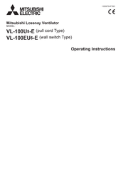 Mitsubishi Electric Lossnay VL-100U5-E Operating Instructions Manual