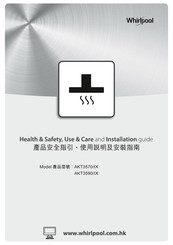 Whirlpool AKT3570/IX Health & Safety, Use & Care And Installation Manual