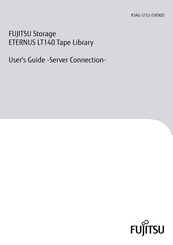 Fujitsu ETERNUS LT140 User Manual