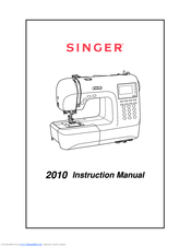 Singer Superb 2010 Instruction Manual