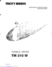 Tricity Bendix TM 310 W Operating & Installation Instructions Manual