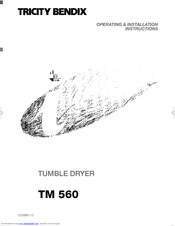 Tricity Bendix TM 560 Operating & Installation Instructions Manual