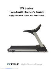 True Fitness PS500 Owner's Manual