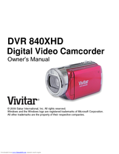 vivitar dvr 840xhd manuals rh manualslib com Vivitar Camera Manual Vivitar Mini Instruction Manuals