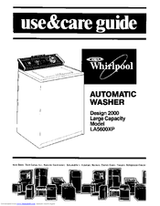 Whirlpool Design 2000 LA5600XP Use & Care Manual
