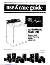 Whirlpool LA5570XP Use & Care Manual