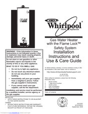 Whirlpool BFG1F5040T3NOV 7K Installation Instructions And Use And Care Manual