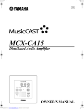 Yamaha MusicCAST MCX-CA15 Owner's Manual