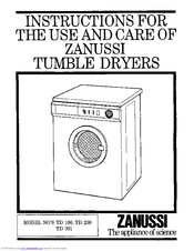 Zanussi TD 200 Instructions For Use And Care Manual