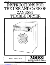 Zanussi TD 101 Instructions For Use And Care Manual