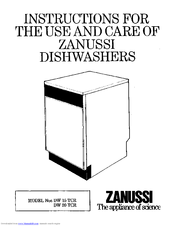 Zanussi DW 20 TCR Instructions For Use And Care Manual
