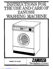 Zanussi FL1025 Instructions For The Use And Care