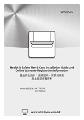 Whirlpool AKTT600/IX Health & Safety, Use & Care, Installation Manual And Online Warranty Registration Information