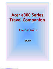 Acer e300 Series User Manual