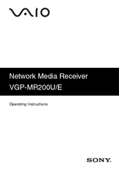 Sony VGP-MR200 - VAIO RoomLink Network Media Receiver Operating Instructions Manual