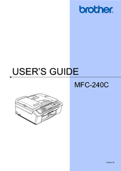 Brother MFC 240C - Color Inkjet - All-in-One User Manual