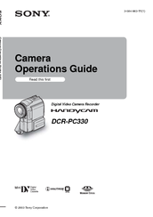 Sony DCRPC330 - MiniDV 3.3-Megapixel Handycam Camcorder Operation Manual