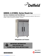 Delfield 6000xl series manuals delfield 6000xl series service installation and care manual 20 pages refrigerators and freezers asfbconference2016 Choice Image