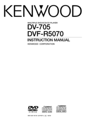 Kenwood DV-705 Instruction Manual