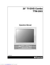 polaroid ttm 2003 manuals rh manualslib com polaroid 22 inch tv dvd combo manual polaroid dvd tv combo troubleshooting