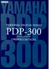 Yamaha PDP-300 Owner's Manual