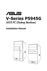 Asus Vintage P5945G Installation Manual