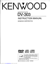 Kenwood DV-303 Instruction Manual