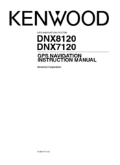 kenwood dnx8120 excelon navigation system manuals rh manualslib com Kenwood eXcelon Dnx 8120 Kenwood eXcelon Dnx 8120