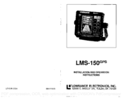 Lowrance LMS-150 GPS Installation And Operation Instructions Manual