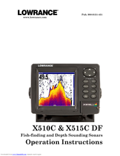 Lowrance X515C DF Operation Instructions Manual