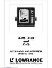 Lowrance X-29 Installation And Operation Instructions Manual