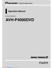 pioneer super tuner iiid avh p4000dvd operation manual pdf download rh manualslib com pioneer avh-p4000dvd manual español pioneer avh-p4000dvd manual pdf