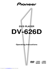 Pioneer DV-626D Operating Instructions Manual