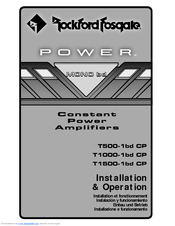 Rockford Fosgate Power T1000-1bdCP Installation And Operation Manual