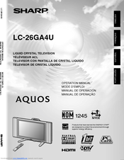 Sharp LC-26GA4U - AQUOS HDTV-Ready LCD Flat-Panel TV Manual De Operación